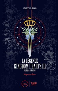La légende Kingdom Hearts III