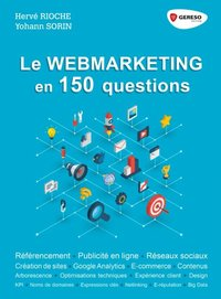 Le webmarketing en 150 questions
