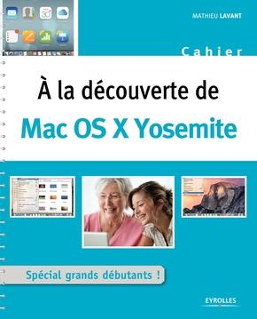 Mathieu Lavant- À la découverte de Mac OS X Yosemite