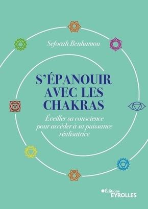 S.Benhamou- S'épanouir avec les chakras
