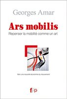 Ars mobilis. repenser la mobiilite comme un art