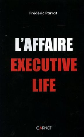 L'affaire Executive Life