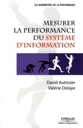 D.Autissier, V.Delaye- Mesurer la performance du système d'information