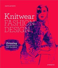Knitwear fashion design - drawing knitted fabrics and garments /anglais