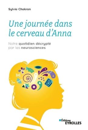 S.Chokron- Une journée dans le cerveau d'Anna