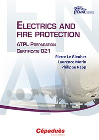 Electrics and Fire Protection - ATPL Preparation Certificate 021