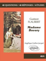 Gustave Flaubert  - Madame Bovary - Terminale L