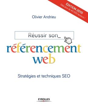 O.Andrieu- Réussir son référencement web stratégies et techniques seo