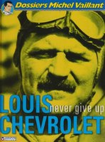 Louis chevrolet-never give up