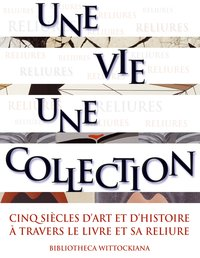 Une vie, une collection