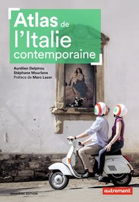 Atlas de l'italie contemporaine (2e édition)