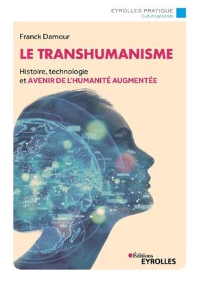 F.Damour- Le transhumanisme