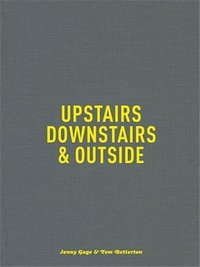 Upstairs, Downstairs and Outside