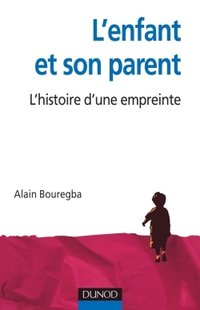 L'enfant et son parent