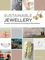 Sustainable jewellery - principles and processes for creating an ethical brand