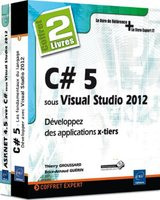 C# 5 sous Visual Studio 2012 - Développez des applications x-tiers