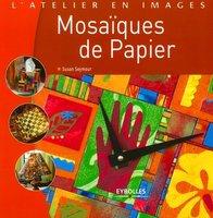 Susan Seymour - Mosaïques de papier