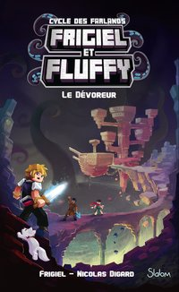 Frigiel et fluffy, le cycle des Farlands - Tome 2