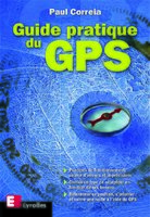 Correia Paul - Guide Pratique Du Gps