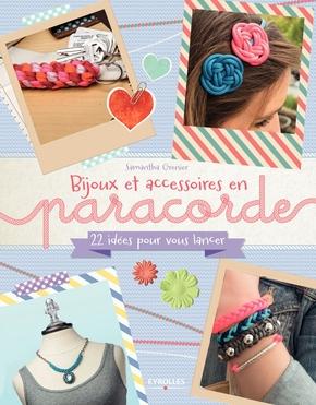 Grenier, Samanth- Bijoux et accessoires en paracorde 22 idees pour vous lancer