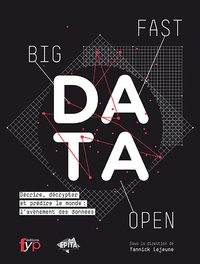 Fast, open & big data