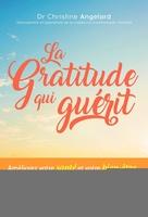 C.Angelard - La gratitude qui guérit