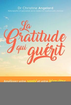 C.Angelard- La gratitude qui guérit