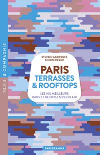 Paris terrasses et rooftops