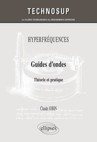 Hyperfréquences - Guides d'ondes
