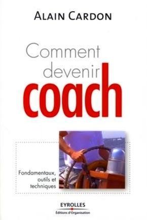 Alain Cardon- Comment devenir coach
