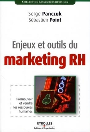 Serge Panczuk, Sébastien Point- Enjeux et outils du marketing RH