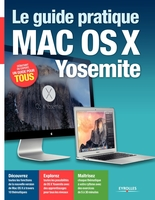 Le guide pratique Mac OS X Yosemite