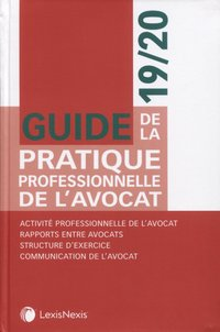 Guide de la pratique professionnelle de l'avocat - 19/20
