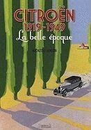 Citroën - 1919-1949 - La belle époque