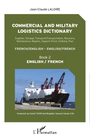 Commercial and military logistics dictionary (book 2)