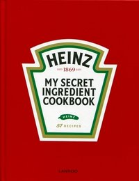 Heinz, my secret ingredient cookbook