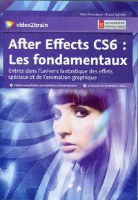 Adobe After Effects CS6 - Les fondamentaux