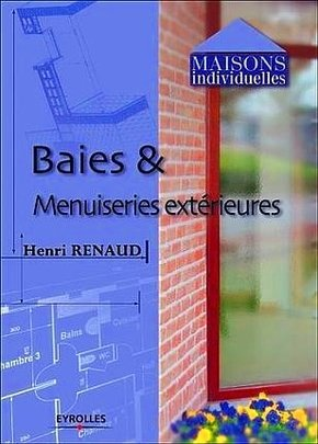 Henri Renaud- Baies et menuiseries extérieures