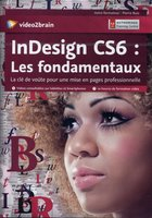 Adobe InDesign CS6 - Les fondamentaux