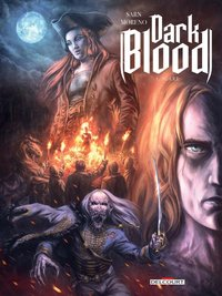 Dark blood - Tome 1