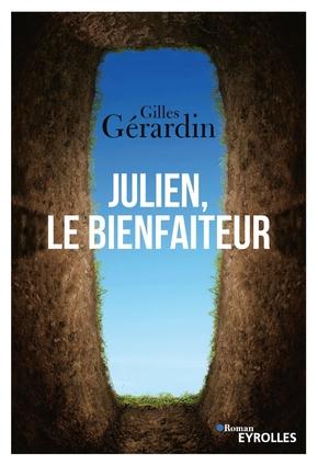 G.Gérardin- Julien, le Bienfaiteur