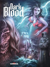 Dark blood - Tome 2