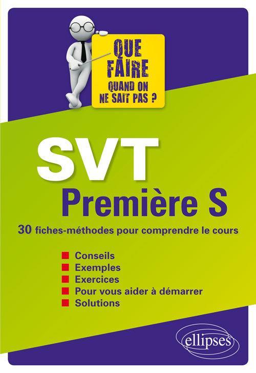Svt Premiere S 30 Fiches Methodes Pour Comprendre Le Cours Librairie Eyrolles