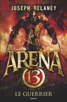 Arena 13, Tome 03