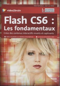Flash CS6 - Les fondamentaux