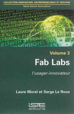 Fab labs : l'usager-innovateur