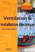 Henri Renaud - Ventilation et installation électrique