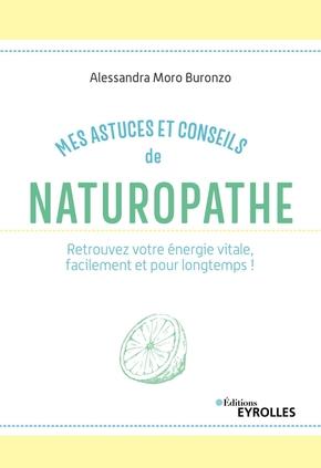 A.Moro Buronzo- Mes astuces et conseils de naturopathe