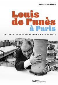 Louis de Funès à Paris