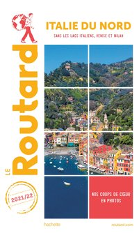 Guide du routard italie du nord 2021/22